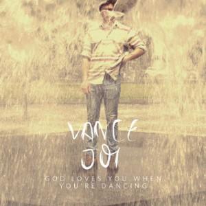 Vance-Joy-God-Loves-You-When-Youre-Dancing